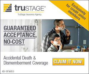 Claim your no-cost AD&D insurance.